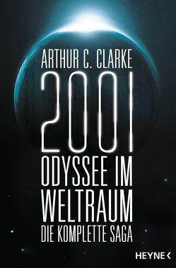 2001: Odyssee im Weltraum – Die Saga von Clarke,  Arthur C., Holicki,  Irene