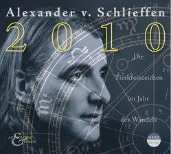 2010. Das große Jahreshoroskop von Schlieffen,  Alexander von
