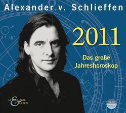 2011. Das große Jahreshoroskop von Schlieffen,  Alexander von