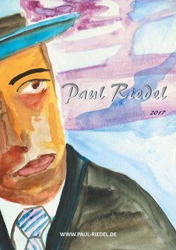 2017 Kunstkatalog Paul Riedel von Riedel,  Paul