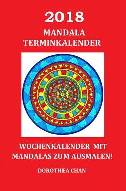 2018 Mandala Terminkalender von Chan,  Dorothea