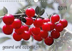 2019 gesund und appetitlich (Wandkalender 2019 DIN A4 quer) von Möller,  Michael