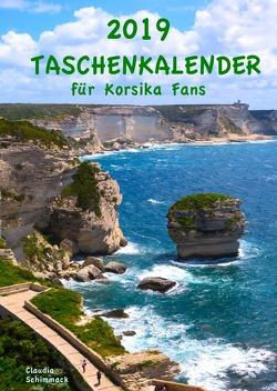 2019 Taschenkalender für Korsika Fans von Schimmack,  Claudia