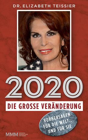 2020 – DIE GROSSE VERÄNDERUNG von Teissier,  Dr. Elizabeth