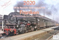 2020 Mit der Eisenbahn durch Land und Zeit Franken