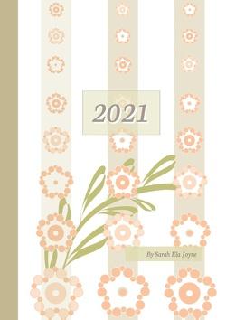 2021 by Sarah Ela Joyne von Joyne,  Sarah Ela