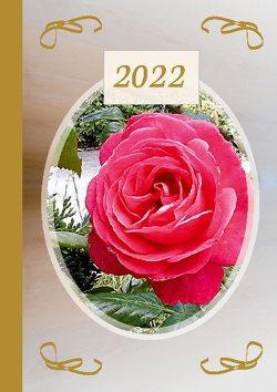 2022 Sarah Ela Joyne Kalender – Wochenplaner – Terminplaner – Design: Lovely Rose von Joyne,  Sarah Ela