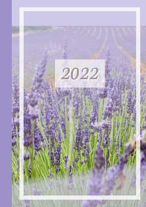 2022 Sarah Ela Joyne Kalender – Wochenplaner – Terminplaner – Design: Provence von Joyne,  Sarah Ela