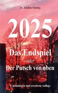2025 – Das Endspiel von Sonntag,  Joachim