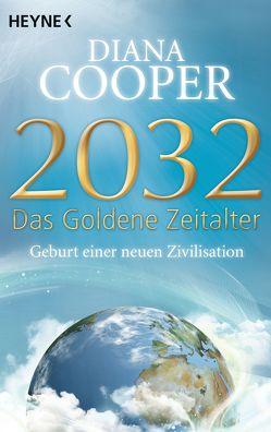 2032 – Das Goldene Zeitalter von Cooper,  Diana, Miethe,  Manfred