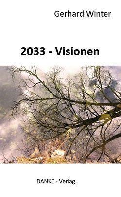 2033 – Visionen von Winter,  Gerhard