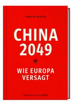 China 2049 von Winter,  Martin