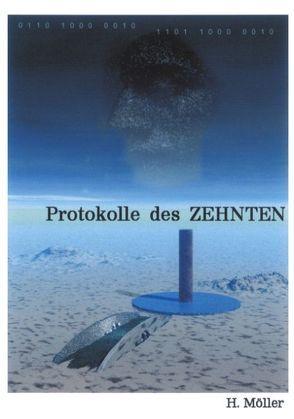 2070 Protokolle des ZEHNTEN 2075 von Möller,  Horst