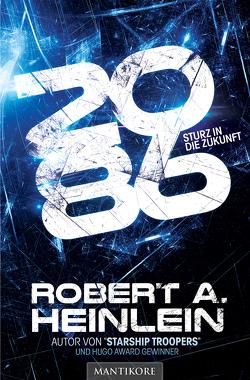 2086 – Sturz in die Zukunft von Heinlein,  Robert A.