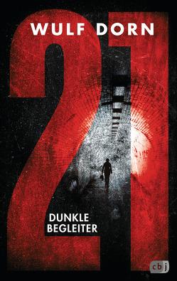 21 – Dunkle Begleiter von Dorn,  Wulf