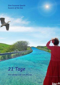 21 Tage von Specht,  Sina Susanne