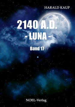 2140 A.D. – Luna – von Kaup,  Harald