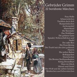 22 berühmte Märchen von Brüder Grimm, , Unglaub,  Reiner