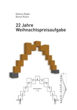 22 Jahre Weihnachtspreisaufgabe von Rubin,  Daniel, Rubin,  Helmut