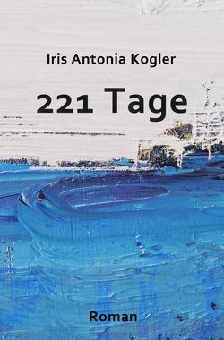 221 Tage von Kogler,  Iris Antonia