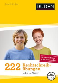 222 Rechtschreibübungen – 5. bis 8. Klasse von Braukmann,  Werner, Fahlbusch,  Claudia, Greving,  Johannes, La Rovere,  Elena