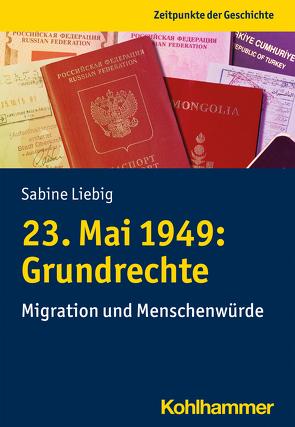 23. Mai 1949: Grundrechte von Liebig,  Sabine, Übel,  Brigitte