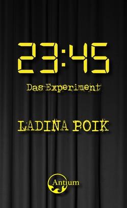 23:45 – Das Experiment von Poik,  Ladina