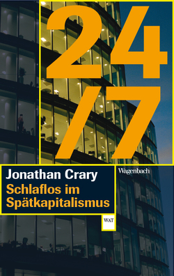24/7 von Crary,  Jonathan, Laugstien,  Thomas