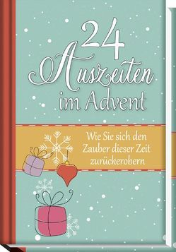 24 Auszeiten im Advent von Oster,  Jutta