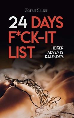 24 Days F*ck-it List von Sauer,  Zoran