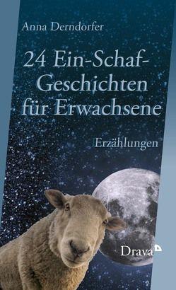 24 Ein-Schaf-Geschichten für Erwachsene von Derndorfer,  Anna
