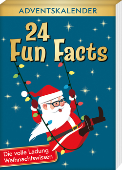 24 Fun Facts – Die volle Ladung Weihnachtswissen von Lückel,  Kristin