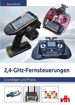 2,4-GHz-Fernsteuerungen von Büchi,  Roland