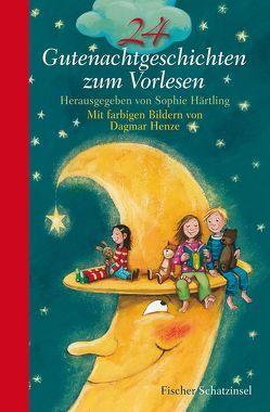 24 Gutenachtgeschichten zum Vorlesen von Härtling,  Sophie, Henze,  Dagmar