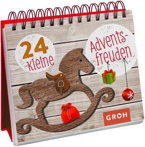24 kleine Adventsfreuden von Groh,  Joachim