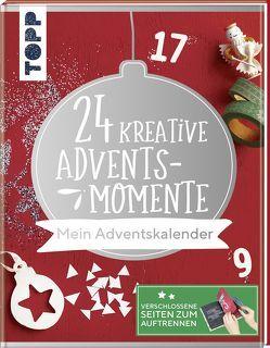 24 kreative Adventsmomente. Mein Adventskalender von Deges,  Pia, Knappe,  Simone, Milan,  Kornelia, Pitz,  Natascha, Wicke,  Susanne