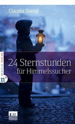24 Sternstunden für Himmelssucher von Stangl,  Claudia