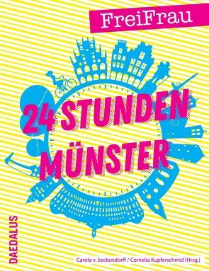24 Studen Münster von Kupferschmidt,  Cornelia, Seckendorff,  Carola von