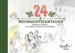 24 Weihnachtsfantasien von Ribowski,  Sandra, Schlichting,  Jens