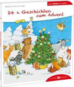 24 x Geschichten zum Advent von Leberer,  Sigrid, Schirmer,  Melissa