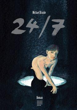 24/7 von Kraske,  Michael