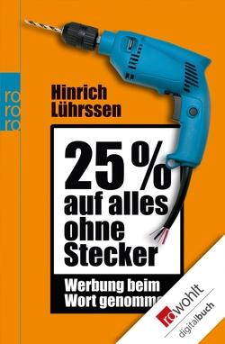 25 % auf alles ohne Stecker von Lührssen,  Hinrich