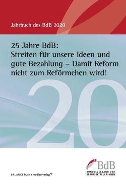 25 Jahre BdB: Streiten für unsere Ideen und gute Bezahlung – Damit Reform nicht zum Reförmchen wird!