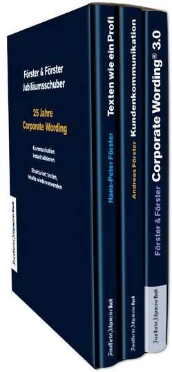 25 Jahre Corporate Wording®: Der Jubiläumsschuber von Foerster,  Andreas, Förster,  Hans-Peter
