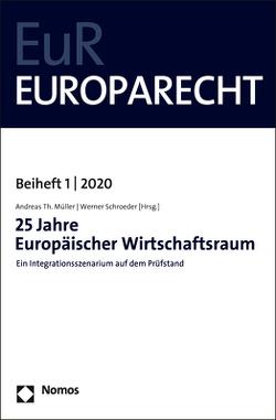 25 Jahre Europäischer Wirtschaftsraum von Müller,  Andreas Th., Schroeder,  Werner