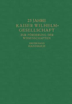 25 Jahre Kaiser Wilhelm-Gesellschaft zur Förderung der Wissenschaften von Kaiser-Wilhelm-Ges. zur Förderung der Wissenschaften, Planck,  Max