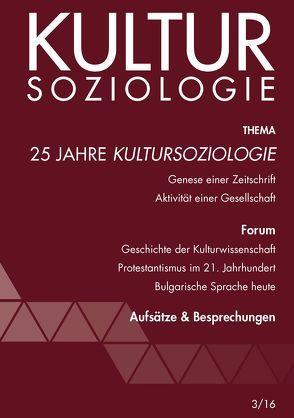 25 Jahre Kultursoziologie von Bitterlich,  Thomas, Geier,  Wolfgang, Hofbauer,  Hannes, Katschnig,  Gerhard, Pustet,  Fritz, Videnov,  Mihail, Zimmerling,  Peter