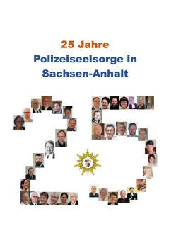 25 Jahre Polizeiseelsorge in Sachsen-Anhalt