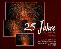 25 Jahre R. G. Fischer Verlag von Bramann,  Margarete