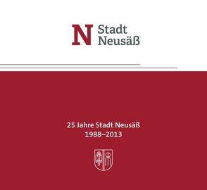 25 Jahre Stadt Neusäß von Durz,  Hansjörg, Freihalter,  Karl, Greiner,  Richard, Lutz,  Matthias, Nozar,  Manfred, Pötzl,  Walter, Weidner,  Kerstin